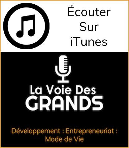 Itunes- La Voie des Grands