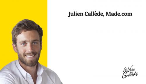T'auras toujours des doutes, avec Julien Callède de Made.com